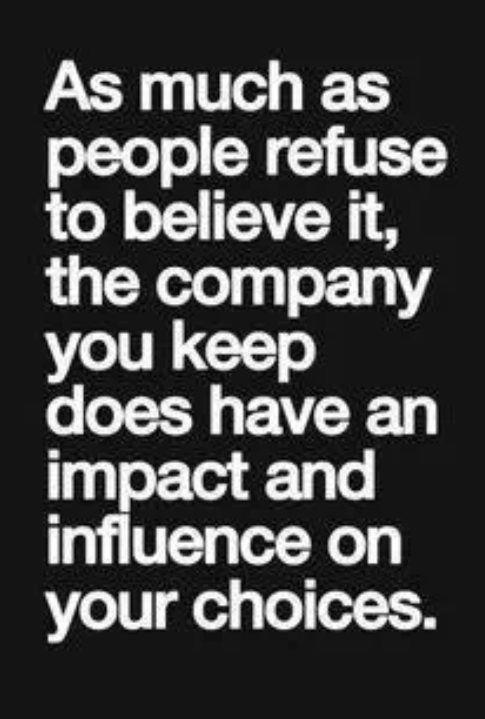 You Are The Company You Keep Quote Quotes About Company You Keep (70 Quotes)